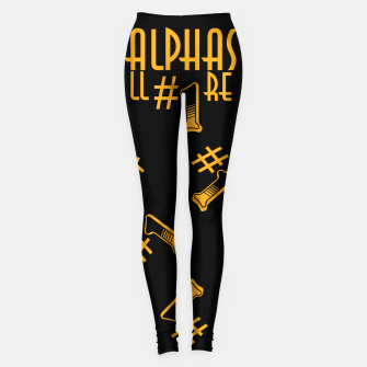 Thumbnail image of All Alphas Are #1 Leggings, Live Heroes