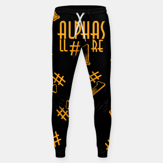 All Alphas Are #1 Sweatpants obraz miniatury