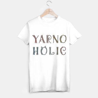 Thumbnail image of Yarnoholic: every scrap of yarn matters [B] T-shirt regular, Live Heroes