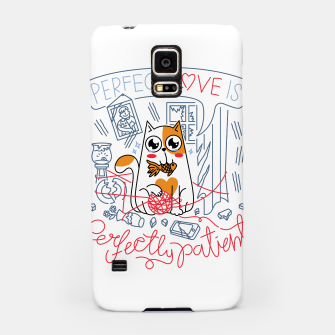 Perfect Love is Perfectly Patient Samsung Case Bild der Miniatur