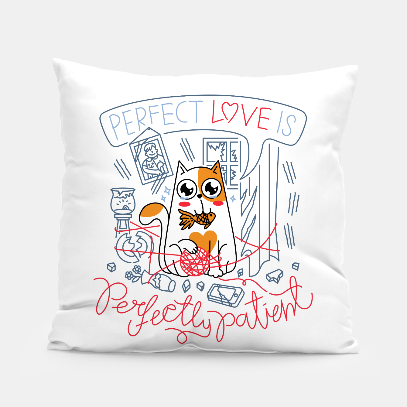 Image de Perfect Love is Perfectly Patient Pillow - Live Heroes