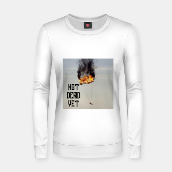 Thumbnail image of NOT DEAD YET Women sweater, Live Heroes
