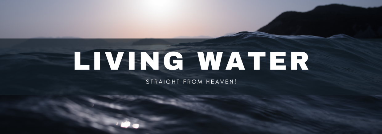 Living Water background image, Live Heroes