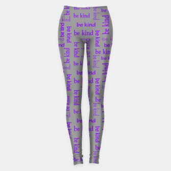 Miniatur Be Kind Quote Kindness Gifts Motivational Inspirational Leggings, Live Heroes