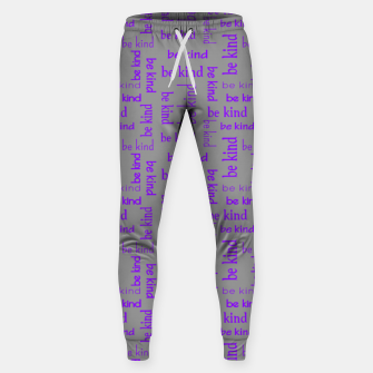Miniatur Be Kind Quote Kindness Gifts Motivational Inspirational Sweatpants, Live Heroes