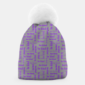 Miniature de image de Be Kind Quote Kindness Gifts Motivational Inspirational Beanie, Live Heroes