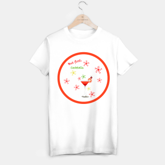 Thumbnail image of But First Cocktails T-shirt regular, Live Heroes