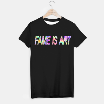 Thumbnail image of FAME IS ART T-shirt regular, Live Heroes