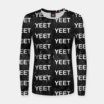 Thumbnail image of Yeet Expression Black Marble Exclamation Excitement Women sweater, Live Heroes