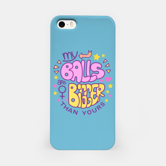 Thumbnail image of My Balls Are Bigger Than Yours iPhone Case, Live Heroes