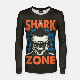 Miniatur Beware !!!! Shark Zone  Women sweater, Live Heroes