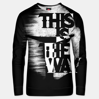 Thumbnail image of This is the way Unisex sweater, Live Heroes