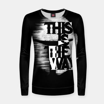 Thumbnail image of This is the way Women sweater, Live Heroes