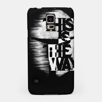 Thumbnail image of This is the way Samsung Case, Live Heroes