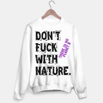 Thumbnail image of Don't Fuck with Nature Bluza standard, Live Heroes