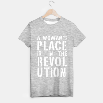 Imagen en miniatura de A woman's place is in the revolution, white text T-shirt regular, Live Heroes