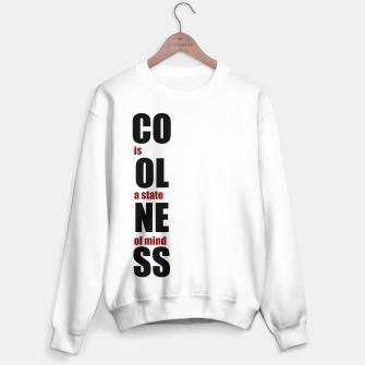 Miniatur Coolness is a state of mind, black text Sweater regular, Live Heroes
