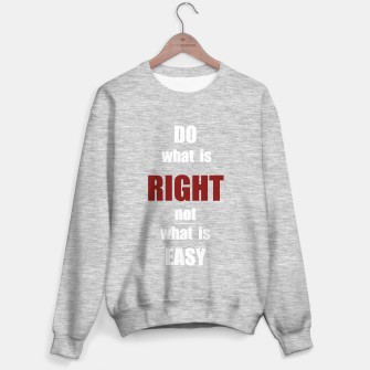Thumbnail image of Do what is right, white text Sweater regular, Live Heroes