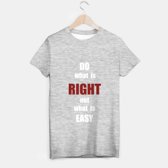 Thumbnail image of Do what is right, white text T-shirt regular, Live Heroes
