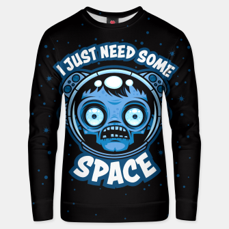 Thumbnail image of Zombie Astronaut Needs Some Space Unisex sweater, Live Heroes