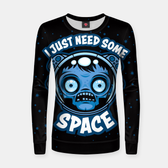 Thumbnail image of Zombie Astronaut Needs Some Space Women sweater, Live Heroes
