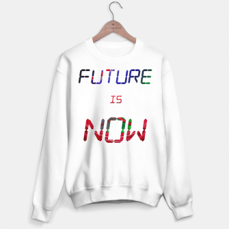 Thumbnail image of Future is now Sweater regular, Live Heroes