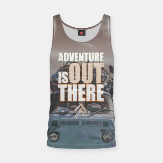 Miniaturka Adventure is out there Tank Top, Live Heroes