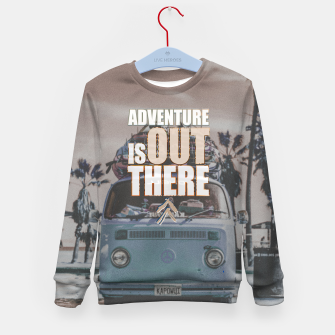 Thumbnail image of Adventure is out there Kid's sweater, Live Heroes