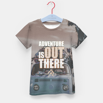 Thumbnail image of Adventure is out there Kid's t-shirt, Live Heroes