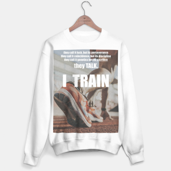 Thumbnail image of Sport quote about success and training Sweater regular, Live Heroes