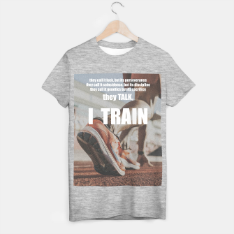 Thumbnail image of Sport quote about success and training T-shirt regular, Live Heroes