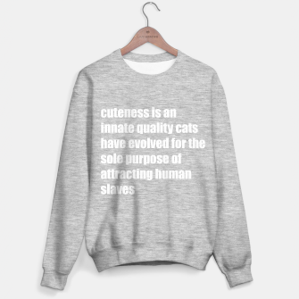Thumbnail image of Quote about cat's cuteness Sweater regular, Live Heroes