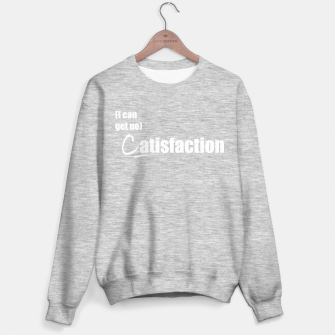 Thumbnail image of I can get no CATisfaction Sweater regular, Live Heroes