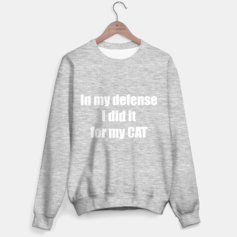 Thumbnail image of In my defense: I did it for my cat Sweater regular, Live Heroes
