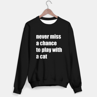 Thumbnail image of Never miss a chance to play with a cat Sweater regular, Live Heroes