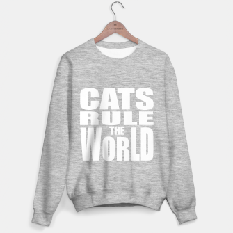 Thumbnail image of Cats rule the world Sweater regular, Live Heroes