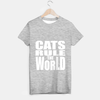 Thumbnail image of Cats rule the world T-shirt regular, Live Heroes