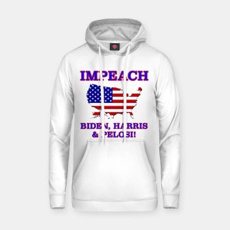 Thumbnail image of IMPEACH BIDEN HARRIS AND PELOSI CBDOilPrincess Hoodie, Live Heroes