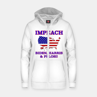 Thumbnail image of IMPEACH BIDEN HARRIS AND PELOSI CBDOilPrincess Zip up hoodie, Live Heroes