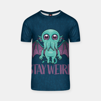 Thumbnail image of Stay Weird Cute Cthulhu Monster T-shirt, Live Heroes