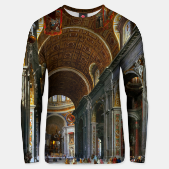 Thumbnail image of Interior of St. Peter's Basilica, Rome by Giovanni Paolo Panini Unisex sweater, Live Heroes