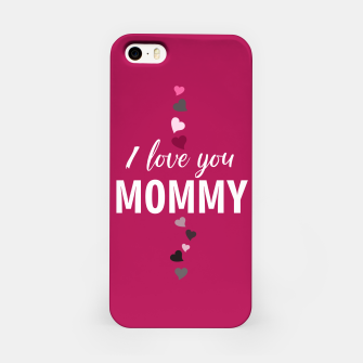 Thumbnail image of I love you mommy, typographic print for all loving mother, mother's day print iPhone Case, Live Heroes