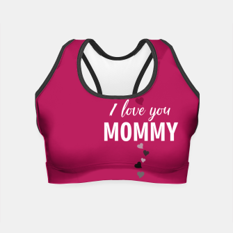Thumbnail image of I love you mommy, typographic print for all loving mother, mother's day print Crop Top, Live Heroes