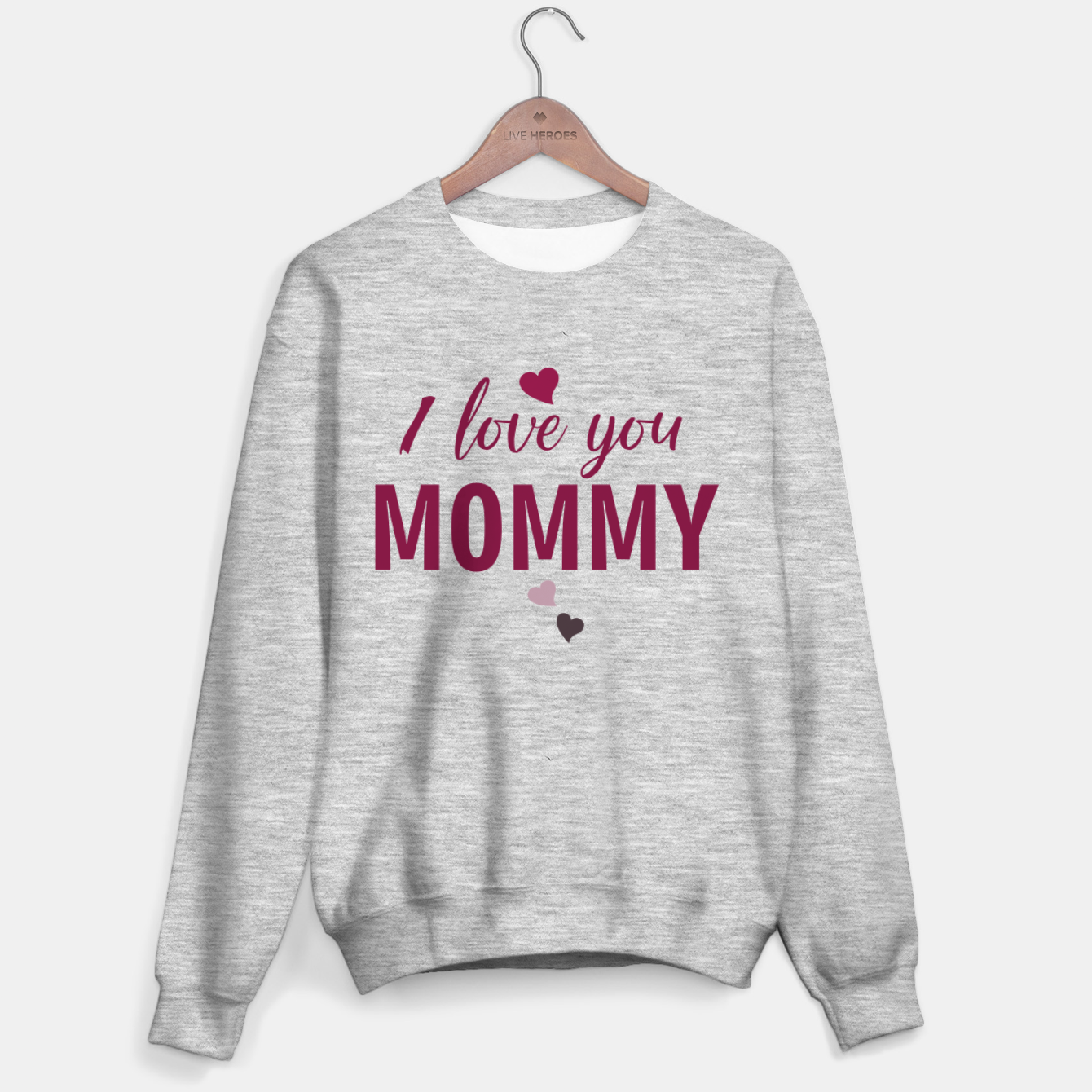 Image of I love you mommy, typographic print for all loving mother, mother's day print Sweater regular - Live Heroes