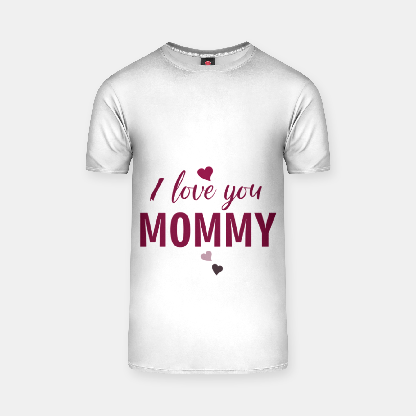 Image of I love you mommy, typographic print for all loving mother, mother's day print T-shirt - Live Heroes