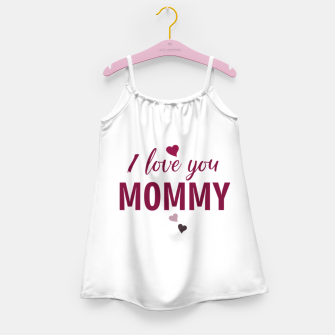 Thumbnail image of I love you mommy, typographic print for all loving mother, mother's day print Girl's dress, Live Heroes