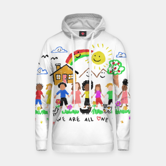 Thumbnail image of We are all One Hoodie, Live Heroes