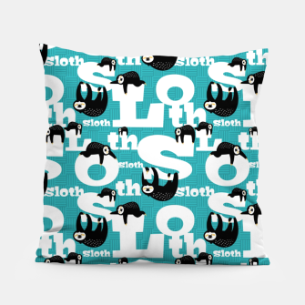 Thumbnail image of Sloth and Typography Pillow, Live Heroes