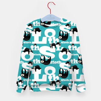 Thumbnail image of Sloth and Typography Kid's sweater, Live Heroes