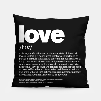 Thumbnail image of Define LOVE in black Pillow, Live Heroes